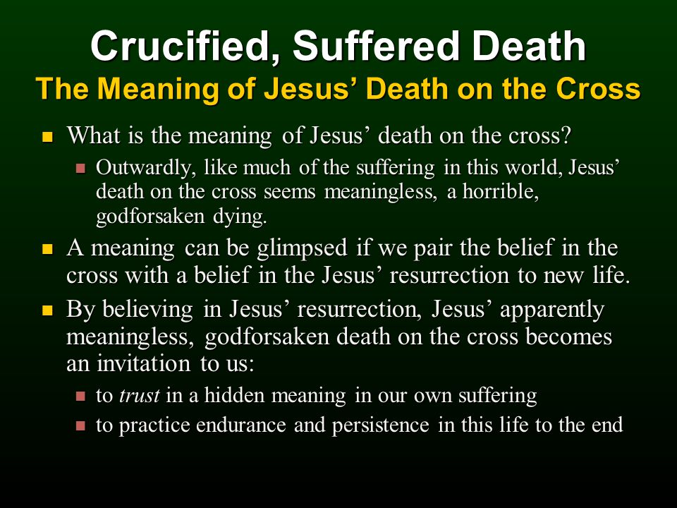 What is the meaning of Jesus' death on the cross. What is the meaning of Jesus' death on the cross.