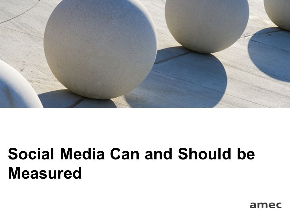 Social Media Can and Should be Measured