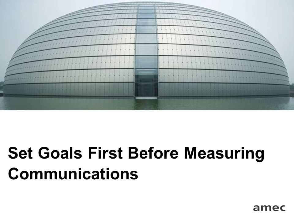 Set Goals First Before Measuring Communications
