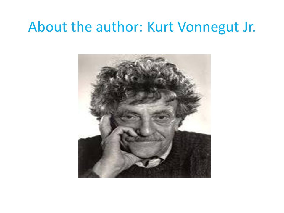  Born on November 11, 1922, in Indianapolis, Indiana  His parents were wealthy, but the Depression's impact on their fortunes forced Vonnegut to attend a public high school.