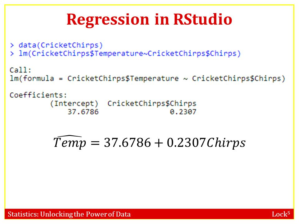 Statistics: Unlocking the Power of Data Lock 5 Regression in RStudio