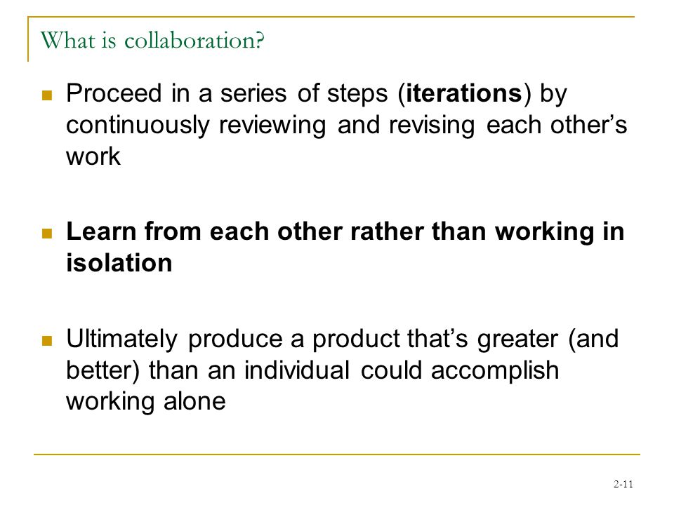 2-11 What is collaboration.