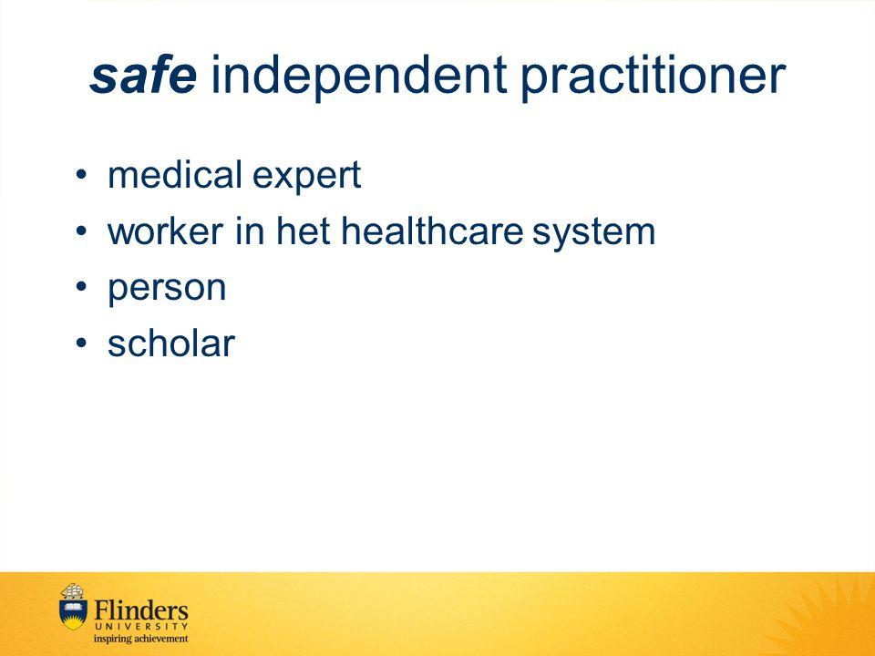 safe independent practitioner medical expert worker in het healthcare system person scholar