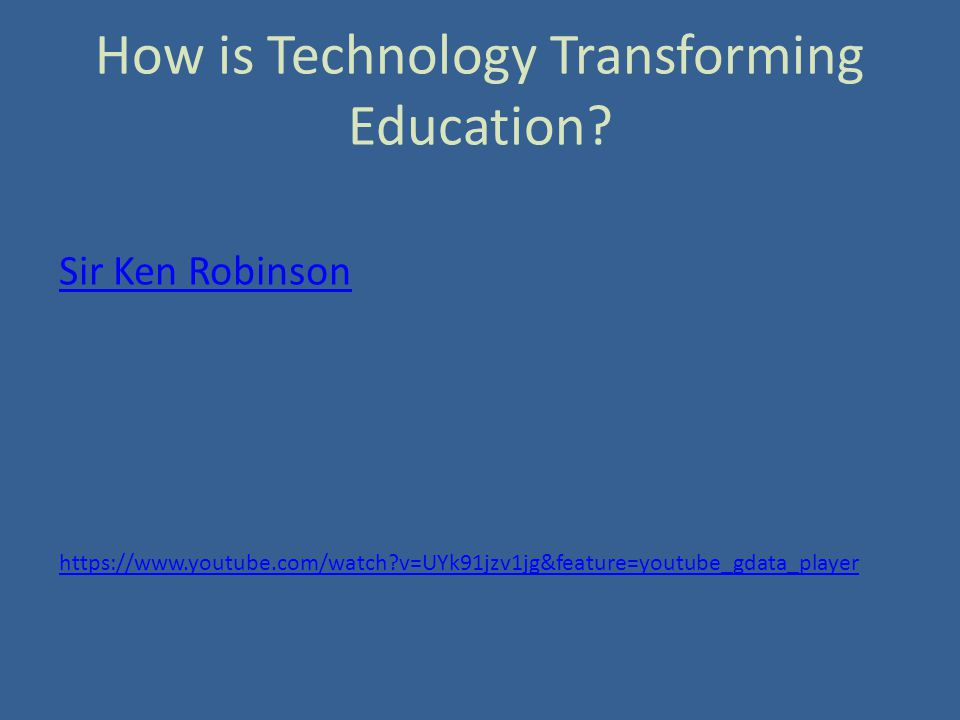 How is Technology Transforming Education.