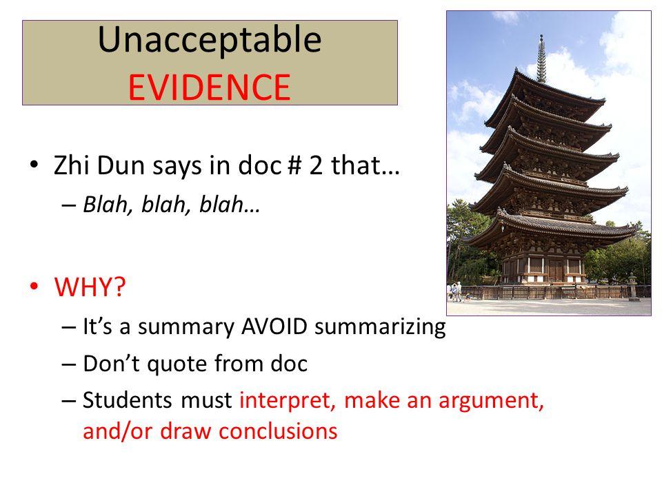 Unacceptable EVIDENCE Zhi Dun says in doc # 2 that… – Blah, blah, blah… WHY.