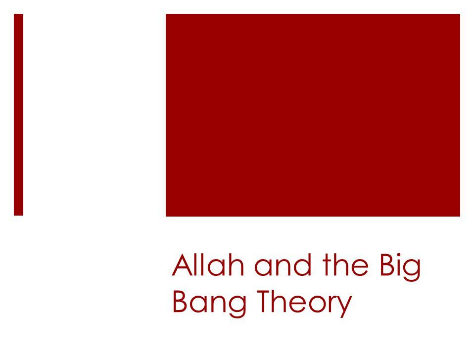 Allah and the Big Bang Theory
