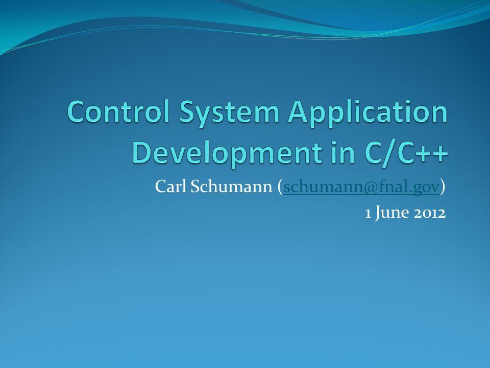 Carl Schumann (schumann@fnal.gov)schumann@fnal.gov 1 June 2012