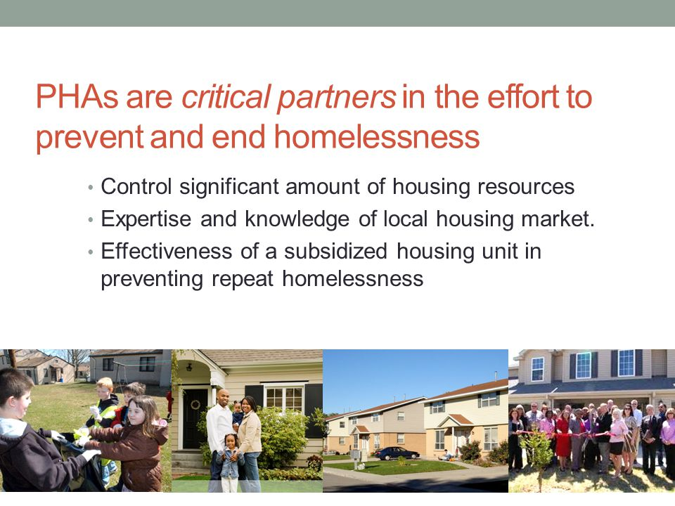 Barriers to overcome Tenant Issues No resources for support services Responsibility to landlords and community at large Trust and sustainability issues with service-provider partners Targeting Issues Fairness Potentially meaningless where insufficient supply of housing to meet demand Response: Data-driven Careful design Response: Partnerships Start with pilots Choose partners with experience & strong track record