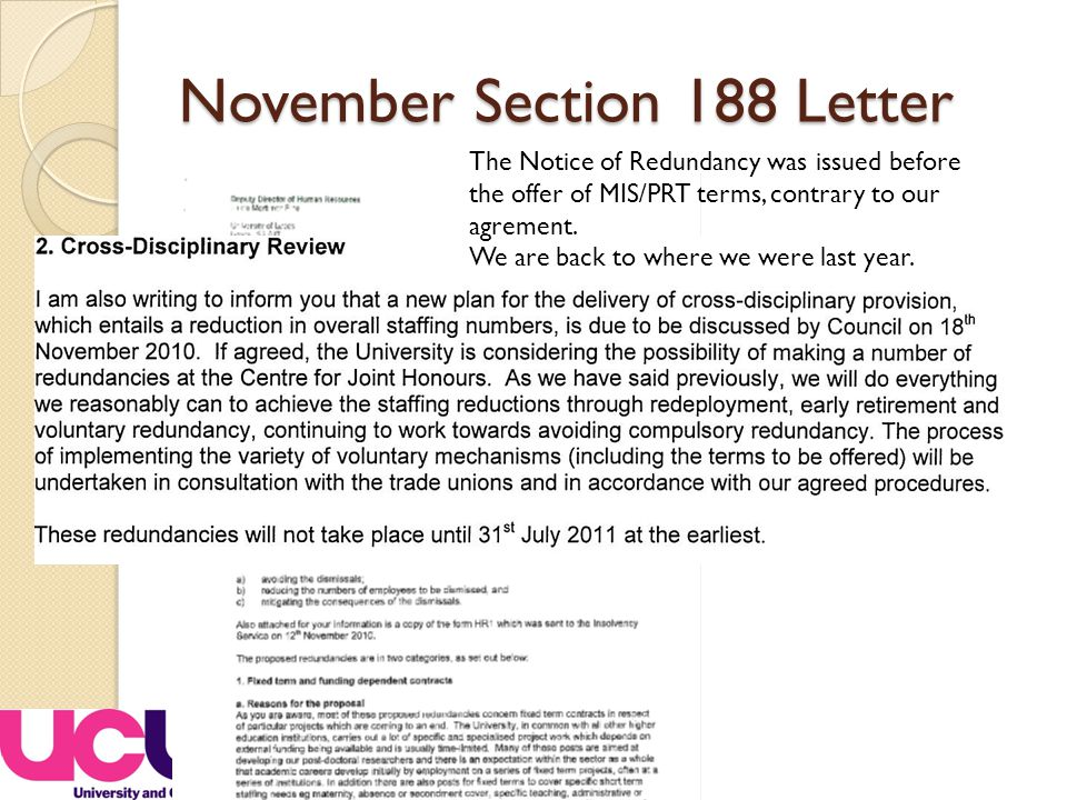November Section 188 Letter The Notice of Redundancy was issued before the offer of MIS/PRT terms, contrary to our agrement.