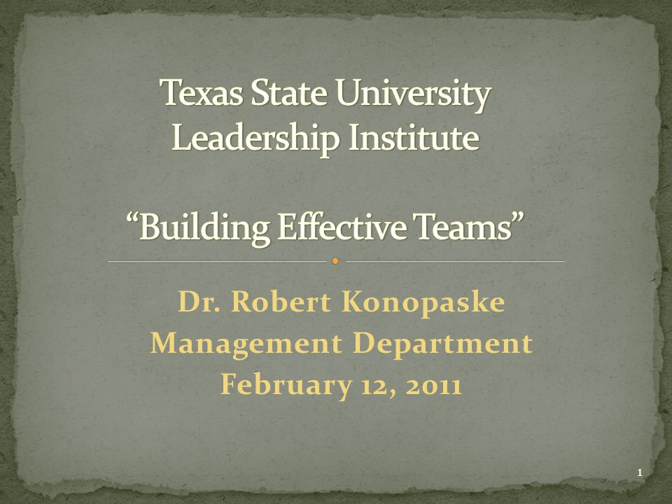 Dr. Robert Konopaske Management Department February 12, 2011 1