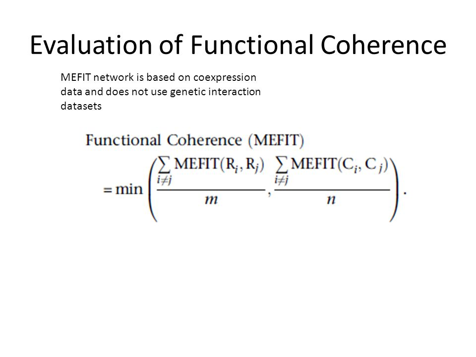 Evaluation of Functional Coherence MEFIT network is based on coexpression data and does not use genetic interaction datasets