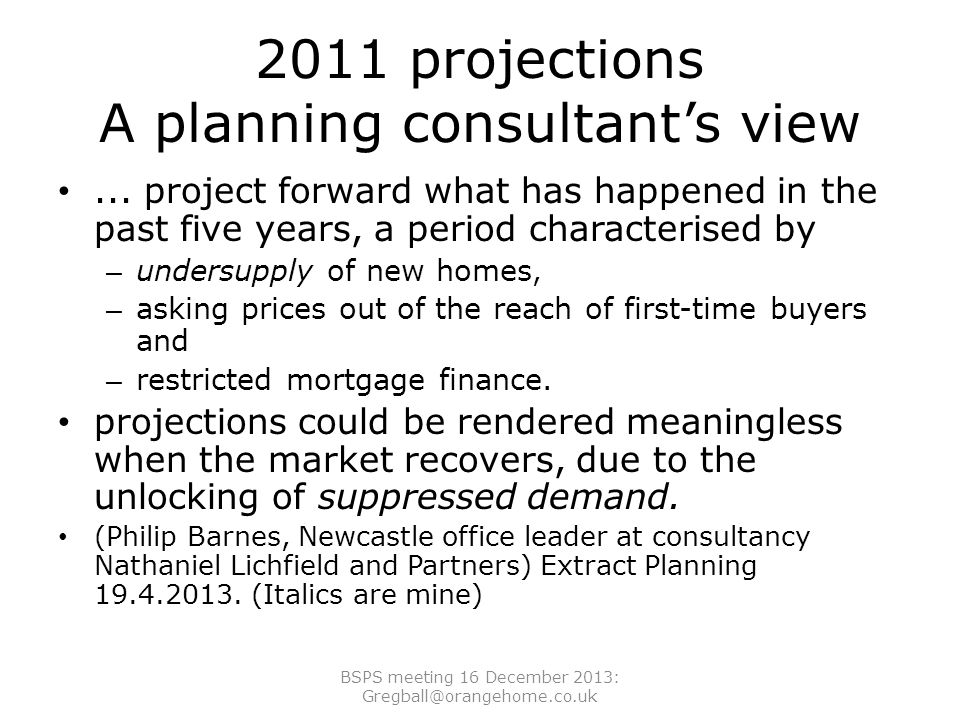 2011 projections A planning consultant's view...