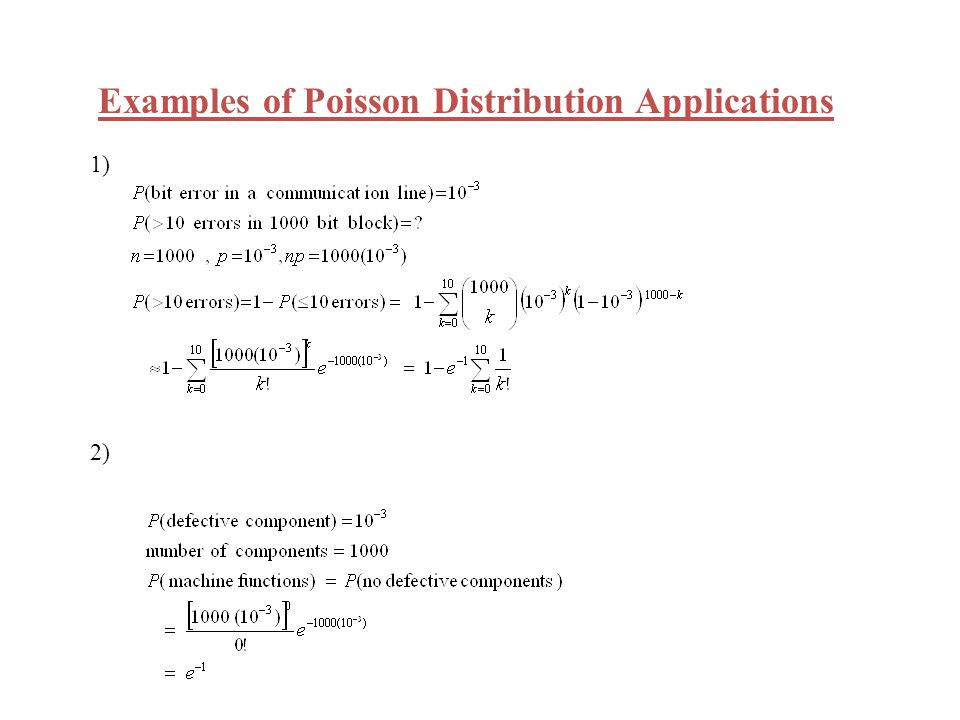 Examples of Poisson Distribution Applications 1) 2)