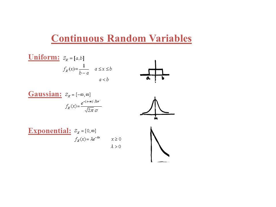 In general, if y=g(X) has n solutions, {x k } y+dy x 1 + dx 1 y x1x1 x2x2 x 2 + dx 2 x 3 + dx 3 x3x3 Example:
