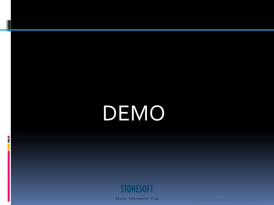 Copyright © 2009 Stonesoft Corporation. All rights reserved. DEMO