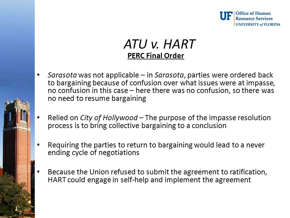 ATU v. HART PERC Final Order Sarasota was not applicable – in Sarasota, parties were ordered back to bargaining because of confusion over what issues