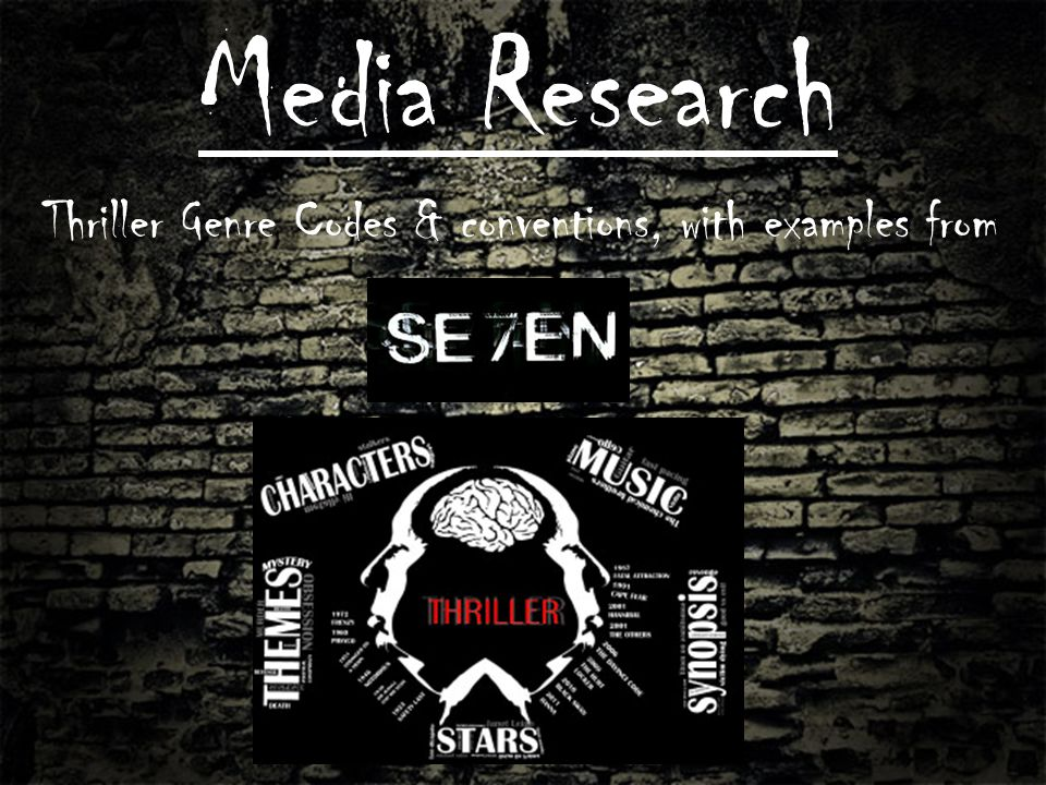 The thriller Genre overview The thriller genre usually has a crime at its core narrative e.g.