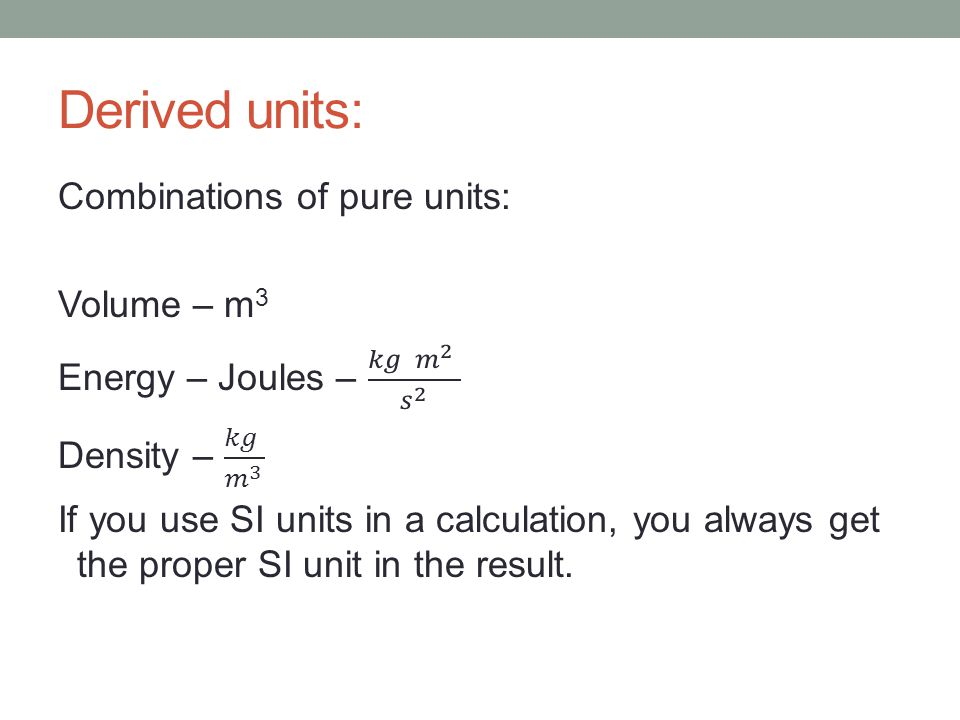 Derived units: