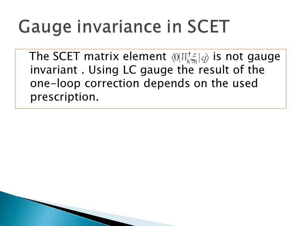 The SCET matrix element is not gauge invariant.