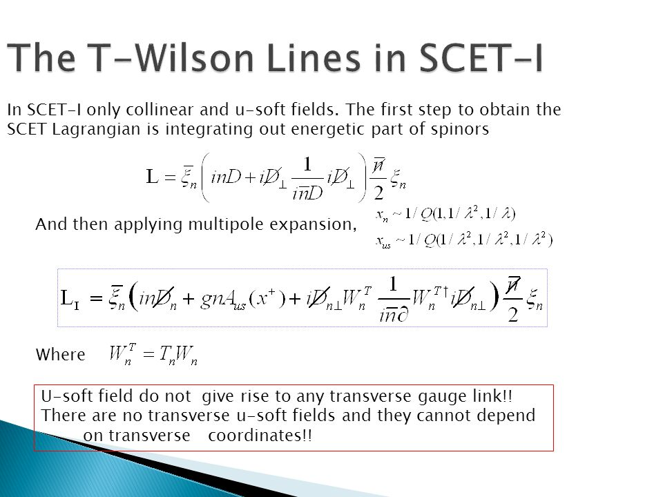 In SCET-I only collinear and u-soft fields.