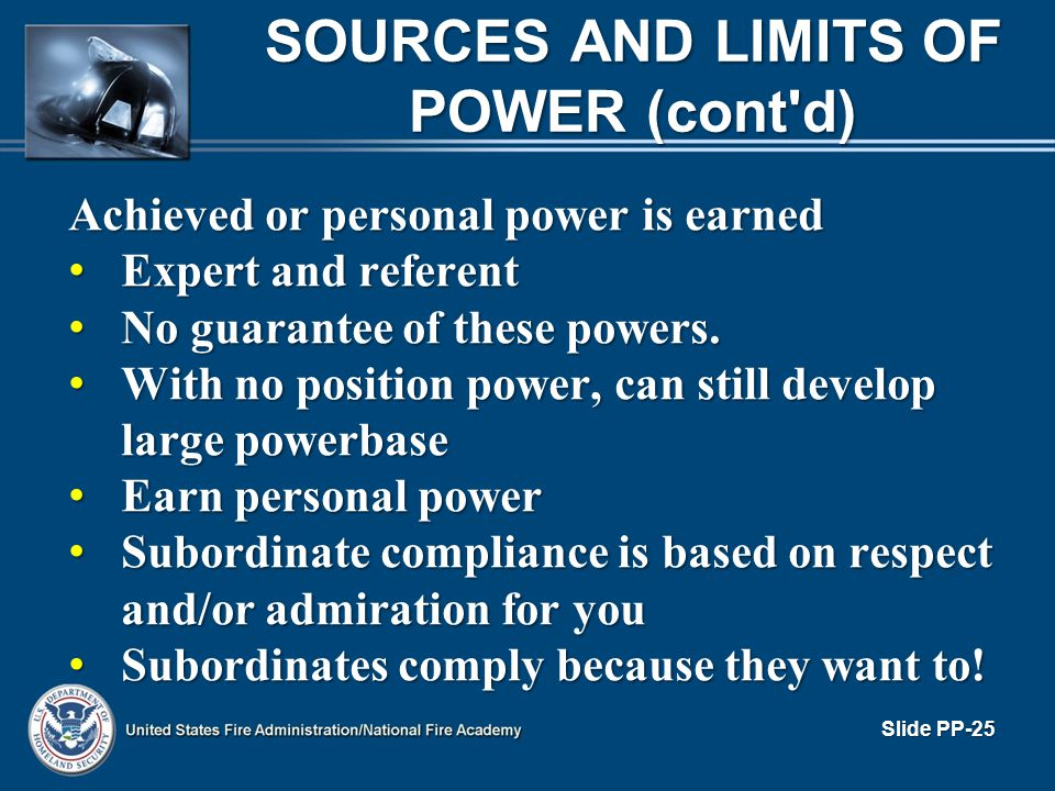 Achieved or personal power is earned Expert and referent Expert and referent No guarantee of these powers. No guarantee of these powers. With no posit