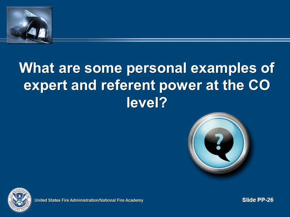 What are some personal examples of expert and referent power at the CO level? Slide PP-26