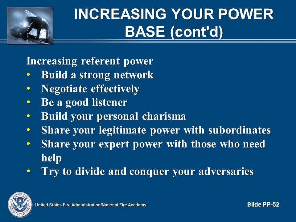 Increasing referent power Build a strong network Build a strong network Negotiate effectively Negotiate effectively Be a good listener Be a good liste