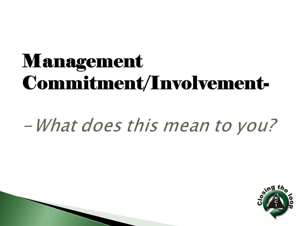 Management Commitment/Involvement-
