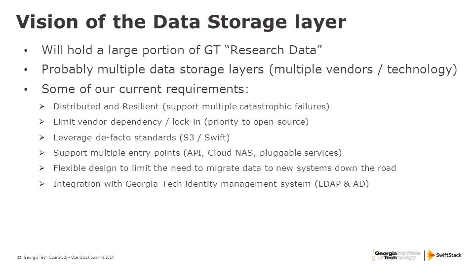 """25 Vision of the Data Storage layer Will hold a large portion of GT """"Research Data"""" Probably multiple data storage layers (multiple vendors / technolo"""