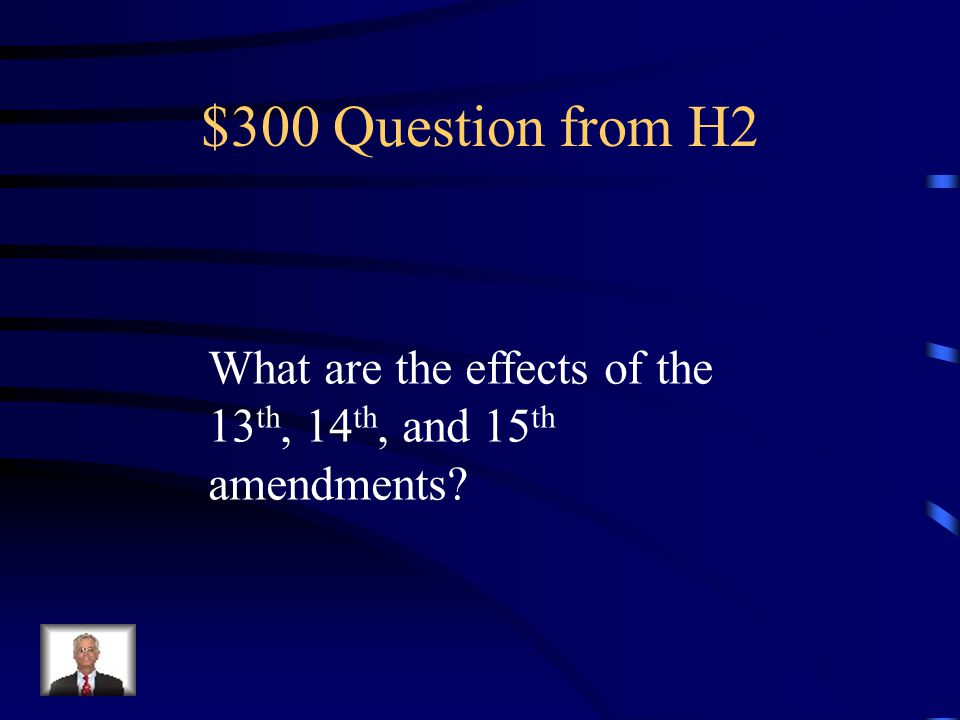 $200 Answer from H2 South never officially seceded – put Union back as fast and peacefully as possible…10% Plan