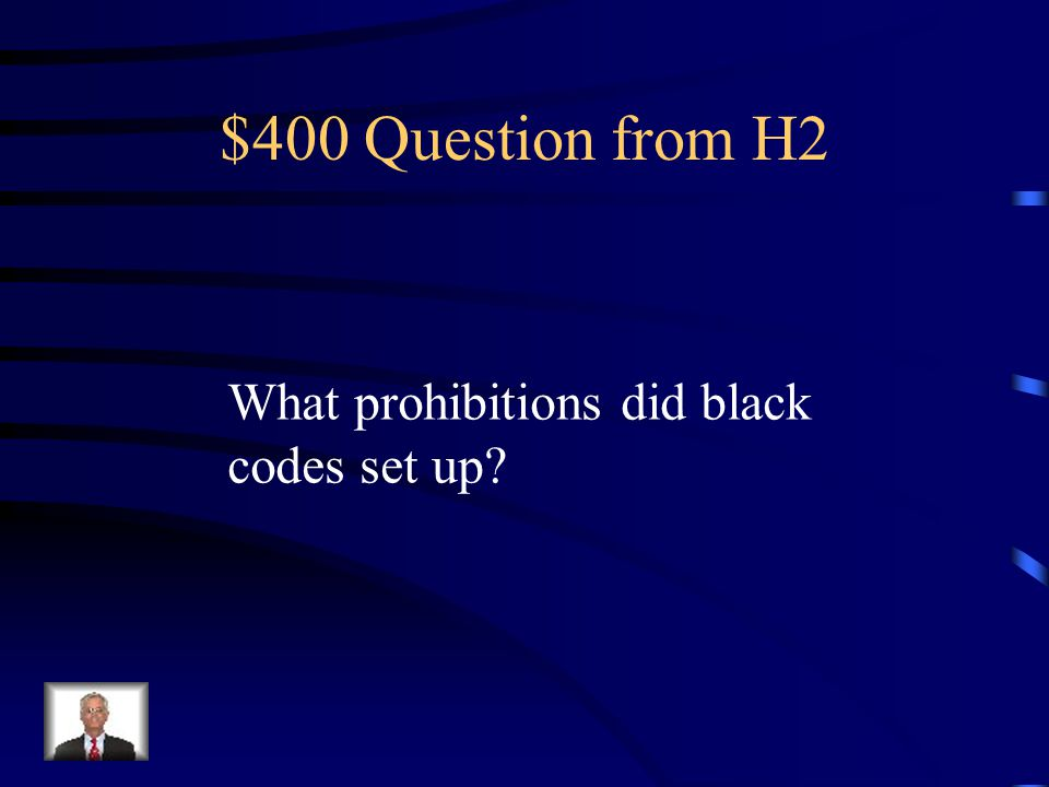 $300 Answer from H2 13 th : Abolished slavery 14 th : Equal protection of laws 15 th : Right to vote to all races