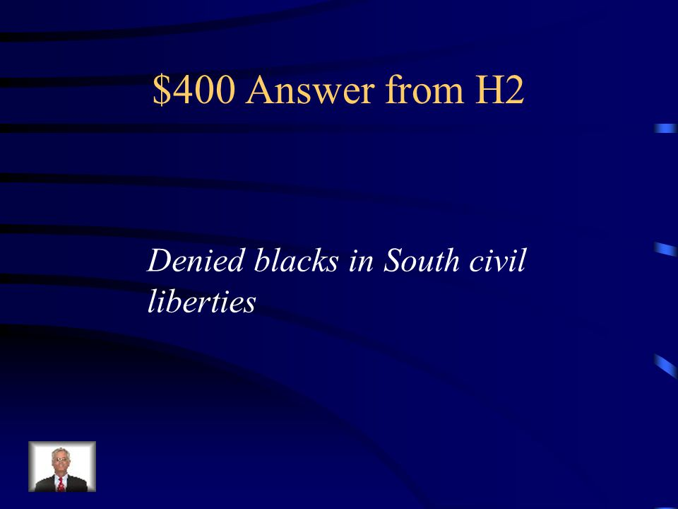 $400 Question from H2 What prohibitions did black codes set up