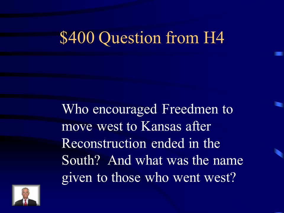 $300 Answer from H4 Hard life working sun up till sundown - cattle drives