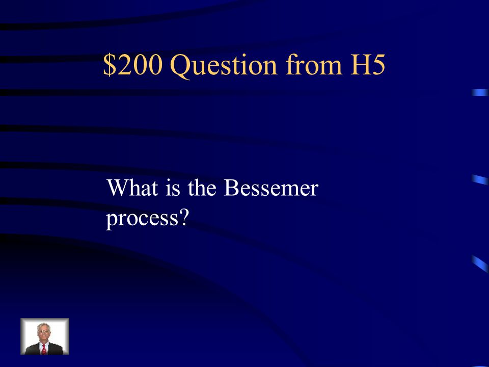 $100 Answer from H5 Model T – revolutionized automobile industry and the assembly line process