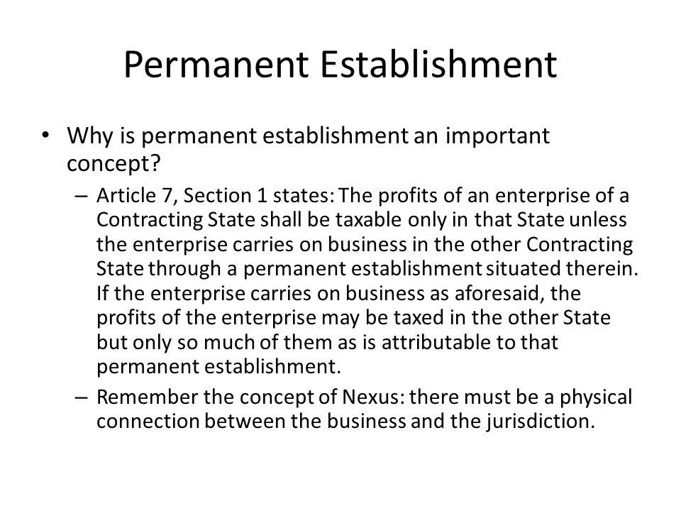 Permanent Establishment Why is permanent establishment an important concept.