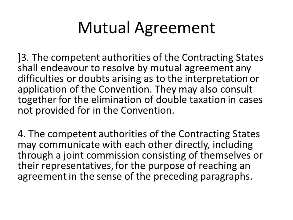 Mutual Agreement ]3.