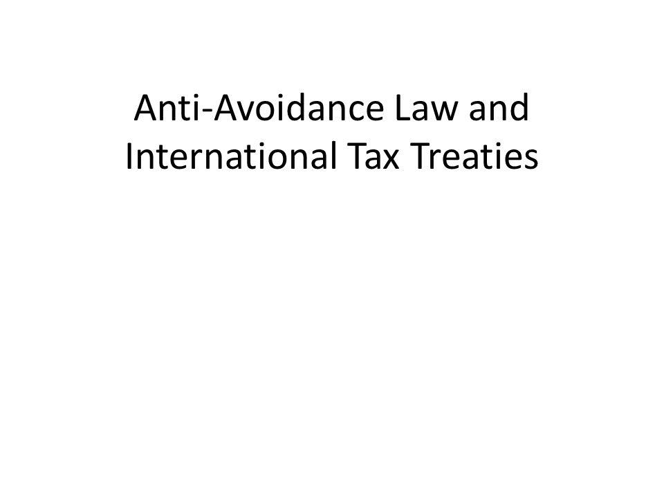 Anti-Avoidance Law and International Tax Treaties