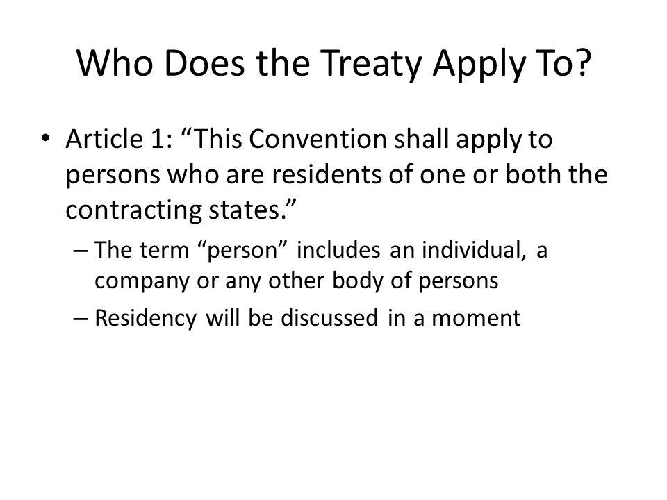 Who Does the Treaty Apply To.
