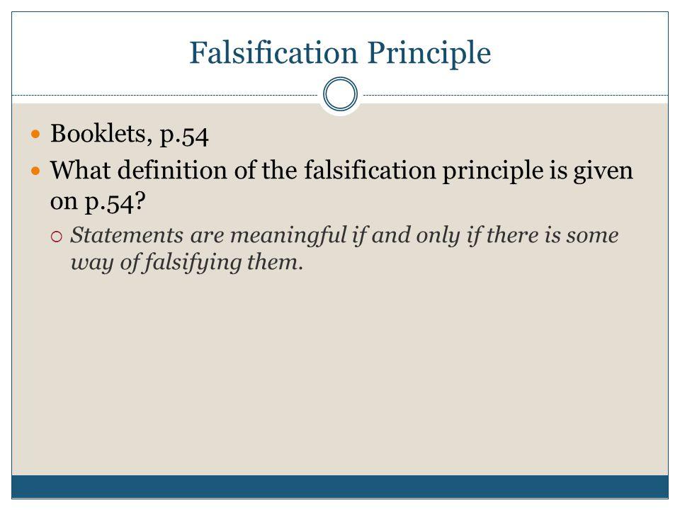 Falsification Principle Booklets, p.54 What definition of the falsification principle is given on p.54.