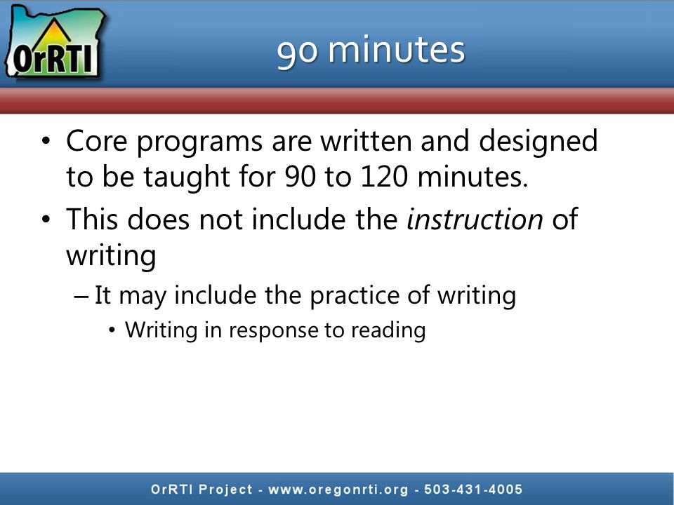 We should spend 90 minutes of core reading time because effective core instruction is the most important thing you can do in RTI.