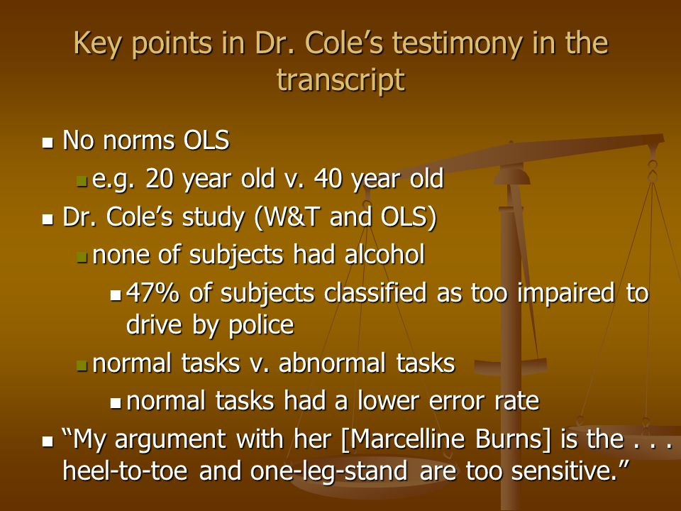 Key points in Dr. Cole's testimony in the transcript No norms OLS No norms OLS e.g.