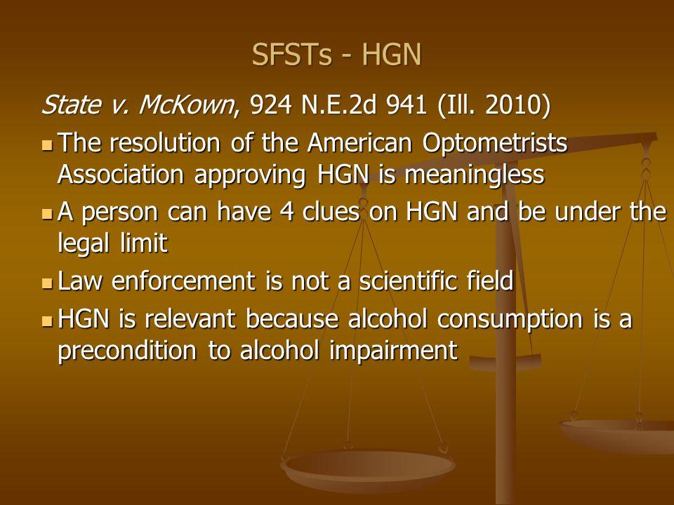 SFSTs - HGN State v. McKown, 924 N.E.2d 941 (Ill.