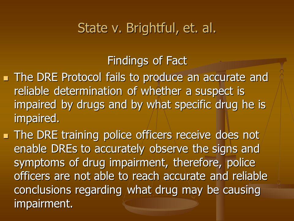 State v. Brightful, et. al.