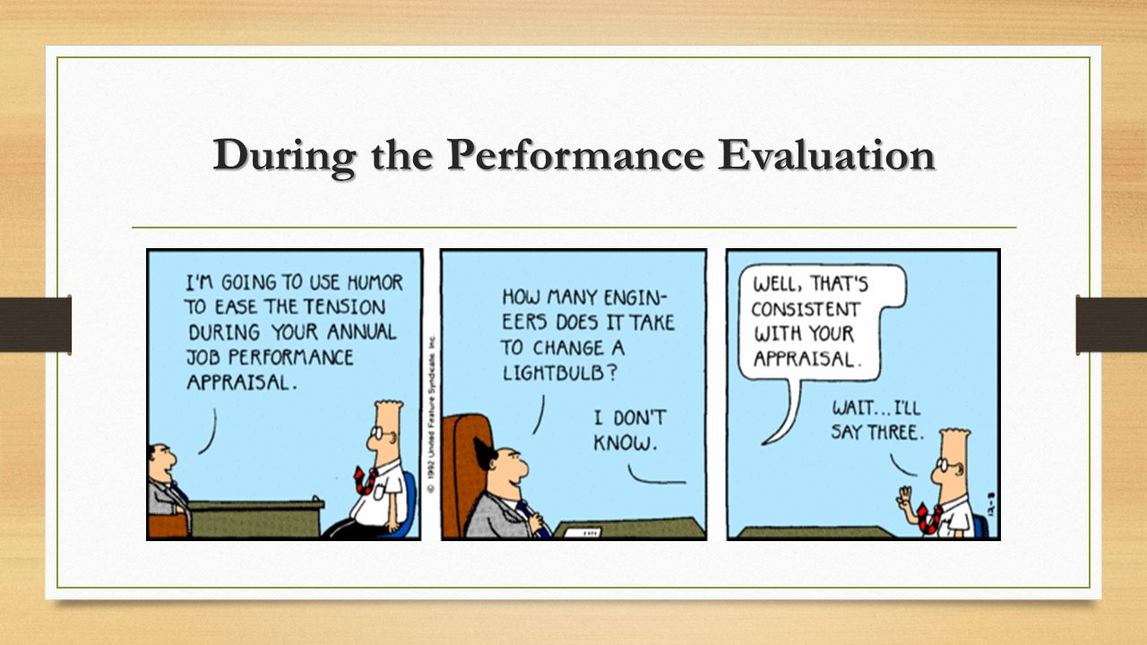 During the Performance Evaluation