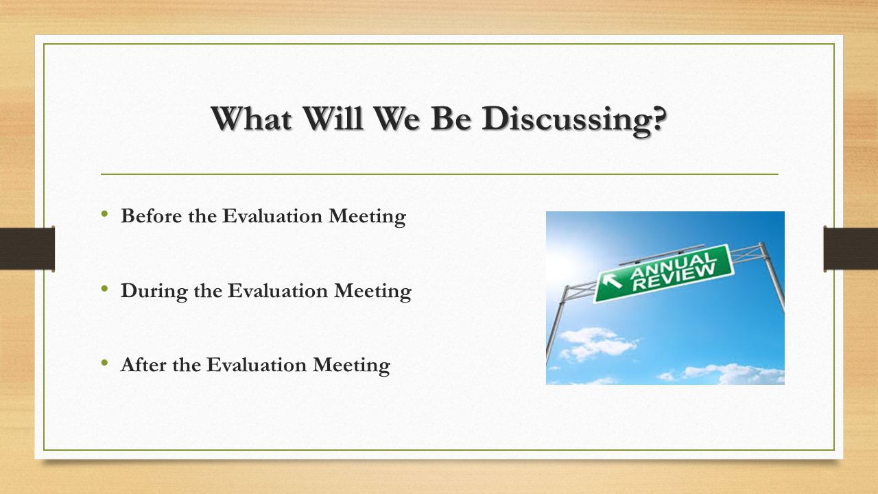 After the Evaluation Meeting Follow Through by Following up Connect the Evaluation Meeting with the Performance Plan Meeting If It's Meaningless to you, it Will be Meaningless to Them