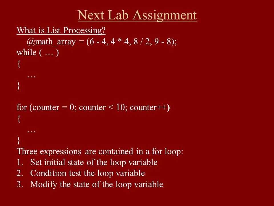 Next Lab Assignment What is List Processing.