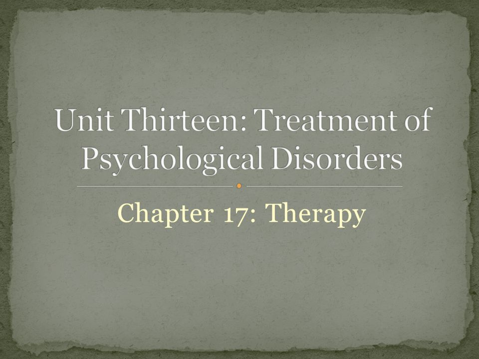 Chapter 17: Therapy