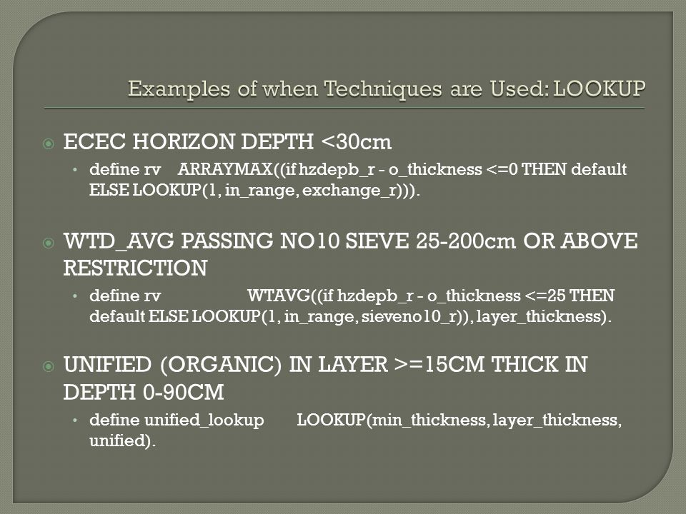  ECEC HORIZON DEPTH <30cm define rv ARRAYMAX((if hzdepb_r - o_thickness <=0 THEN default ELSE LOOKUP(1, in_range, exchange_r))).