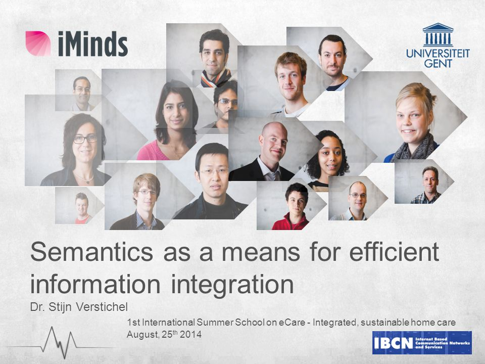 Semantics as a means for efficient information integration Dr.
