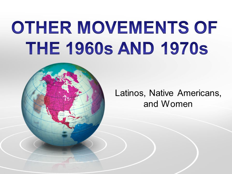 Latinos, Native Americans, and Women
